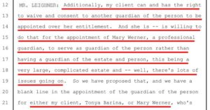 Jan 29, 2019 Hearing for a Motion for a new trial, where Attorney Bill Leighner, representing Charlie Thrash's estranged grand-niece, Tonya Barina, demands Mary Werner, wife of the Mayor of Shavano Park, become Charlie's professional guardian