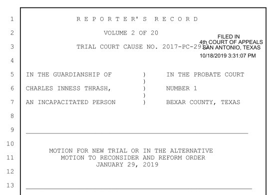 Jan 29, 2019: Complete court transcript of Non-evidentiary hearing held by Judge Oscar Kazen Re: In the Guardianship of Charles Inness Thrash, An incapacitated person